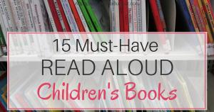 15 Must-Have Read Aloud Children's Books